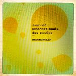 Détail Journée Internationale des Musées (ICOM Suisse - Conseil international des musées & Association des musées suisses AMS, 2012)