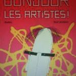 © Bonjour les artistes! de Thierry Dedieu, Seuil Jeunesse